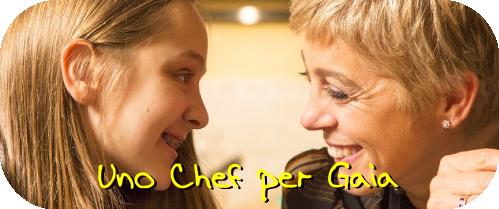 Uno chef per Gaia